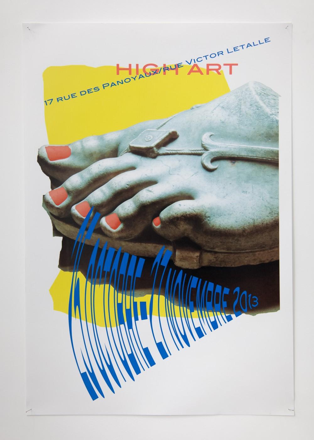 ♥ Allison Katz,  High Art , 2013   Inkjet on poster   60 x 40 cm / 23.6 x 15.7 in OLGA BALEMA  DAVID DOUARD  ALLISON KATZ  BRADLEY KRONZ  TOM HUMPHRIES  HAN-CHRISTIAN LOTZ  LAURE PROUVOST